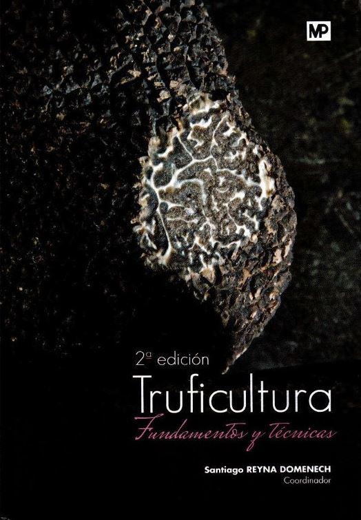 Libro Truficultura Fundamentos y Técnicas